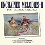 img - for Unchained Melodies 2: 20 More Classic Rock & Roll Heart Beats book / textbook / text book