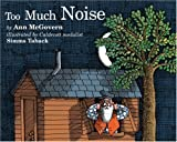 Too Much Noise (Sandpiper books)