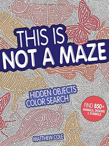(This Is Not a Maze: Hidden Objects Color Search)
