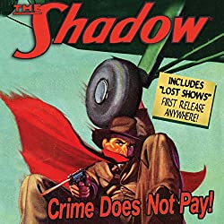 The Shadow: Crime Does Not Pay
