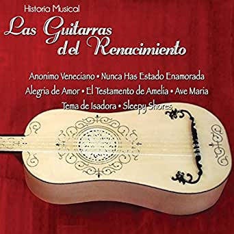 Historia Musical Vol.2 de Las Guitarras del Renacimiento en Amazon ...