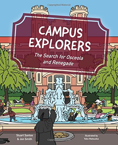 Campus Explorers: The Search for Osceola and Renegade