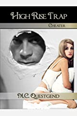 High Rise Trap: Cheater: Book #3 Transgender Bisexual Romance Fantasy Kindle Edition