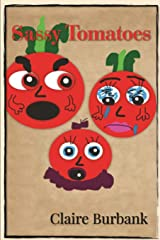 Sassy Tomatoes (Claire's Bullying Series (CBS)) Paperback