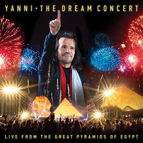 CD : Yanni - The Dream Concert: Live From The Great Pyramids Of Egypt (2 Disc)