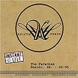 Instant Live: Paradise Boston Ma 1/28/05