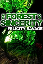 The Forest of Sincerity