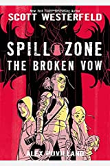 Spill Zone Book 2: The Broken Vow Hardcover