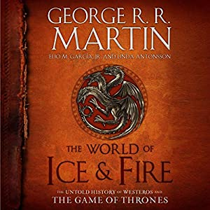 The World of Ice & Fire Hörbuch
