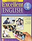 img - for Excellent English Level 4 Teacher's Edition with CD-ROM: Language Skills For Success book / textbook / text book