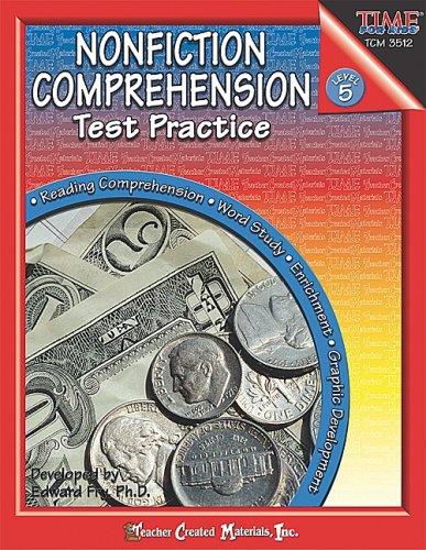 Nonfiction Comprehension Test (Nonfiction Comprehension Test Practice, Level 5)