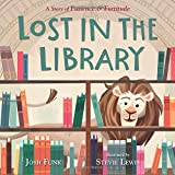 #8: Lost in the Library: A Story of Patience & Fortitude