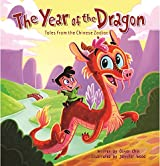 The Year of the Dragon (Tales from the Chinese Zodiac)