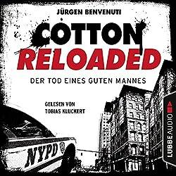 Der Tod eines guten Mannes (Cotton Reloaded 54)