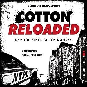 Der Tod eines guten Mannes (Cotton Reloaded 54) Hörbuch