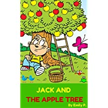 Books for Kids: Jack and The Apple Tree(Children's Books,Kids Books,Bedtime Stories Books for Kids,Beginner Reader)