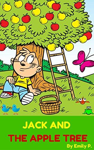 Books for Kids: Jack and The Apple Tree(Children's Books,Kids Books,Bedtime Stories Books for Kids,Beginner Reader)