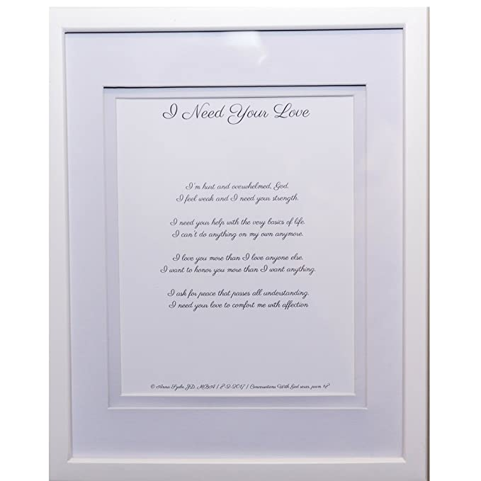 Christian Poems by Anna Szabo #PoemsFromGod i Need Your Love framed poetry for Prayer Hallway