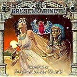 Gruselkabinett Folge 2 - Das Amulett der Mumie