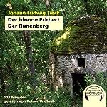 Der blonde Eckbert. Der Runenberg | Ludwig Johann Tieck