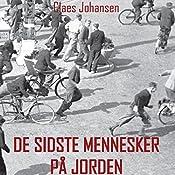 De sidste mennesker på jorden (Våben til København-trilogien 2) | Claes Johansen