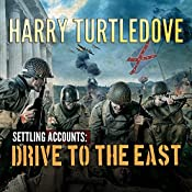 Drive to the East : Settling Accounts, Book 2 | Harry Turtledove
