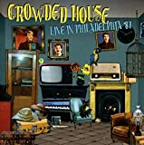 Live in Philadelphia '87 by Crowded House