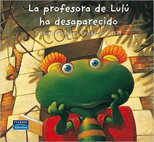 La profesora de Lulú ha desaparecido (Las Aventuras de Lulú)