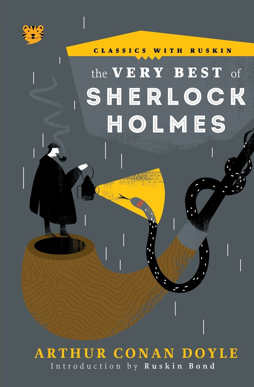 The Very Best of Sherlock Holmes (Classics with Ruskin)