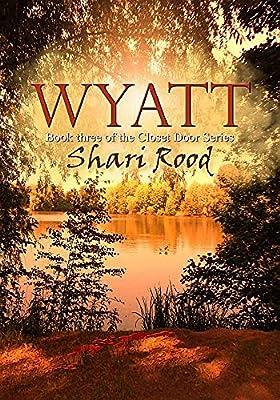 Wyatt (The Closet Door Series Book 3)
