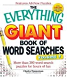 The Everything Giant Book of Word Searches, Volume VII: More than 300 word search puzzles for hours of fun