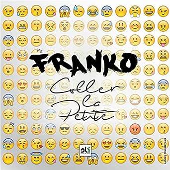 COLLER GRATUIT PETITE TÉLÉCHARGER MP3 FRANKO LA