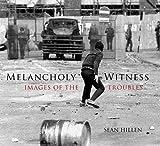 Melancholy Witness