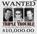 : Triple Trouble