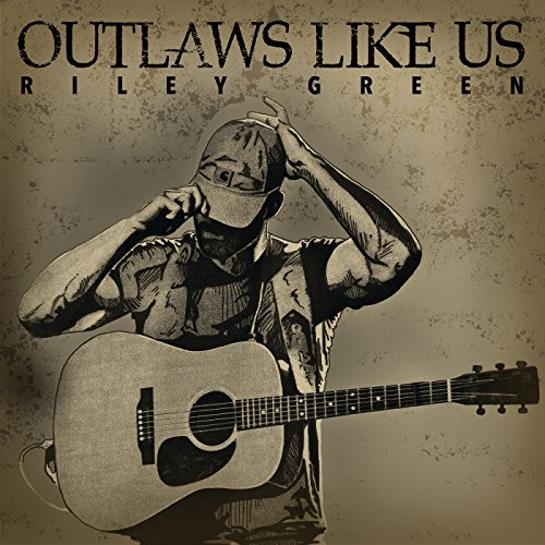 Outlaws Like Us