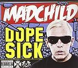 Madchild: Dope Sick (Audio CD)