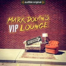 Mark Dolan's VIP Lounge Other by Mark Dolan