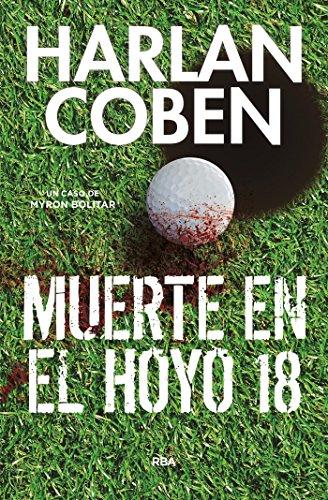 muerte-en-el-hoyo-18-myron-bolitar-spanish-edition