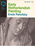 Early Netherlandish Painting: Its Origins and Character, Vol. 1