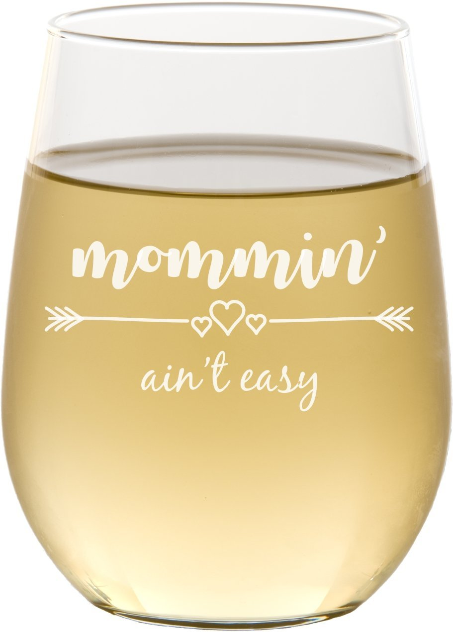 Mommin' Ain't Easy Stemless Wine Glass, Mom Gifts, Gift for Her, Mother's Day, Christmas - SG20 Mother's Day