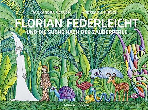 Florian Federleicht und die Suche nach der Zauberperle