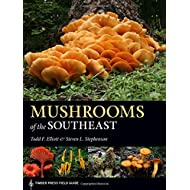 Mushrooms of the Southeast (A Timber Press Field Guide)