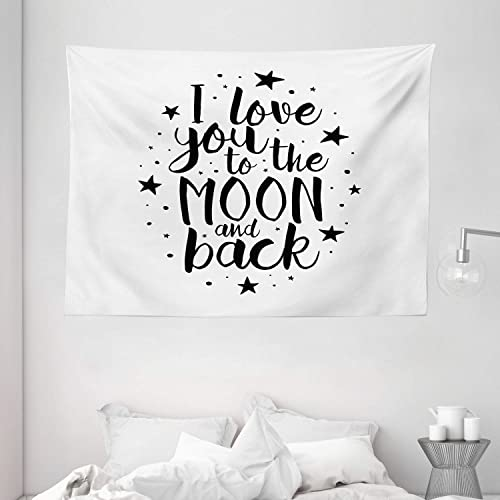 Ambesonne I Love You Tapestry, Romantic I Love You to The Moon and Back Motivational Lifestyle Words Print, Wide Wall Hanging for Bedroom Living Room Dorm, 80 X 60 , Black White