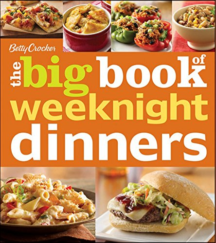 Betty Crocker The Big Book of Weeknight Dinners (Betty Crocker Big Book) ()