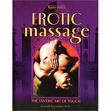 Kama Sutra Of Erotic Massage