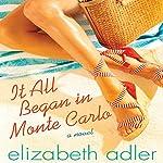 It All Began in Monte Carlo | Elizabeth Adler