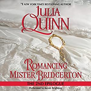 Romancing Mister Bridgerton: The Epilogue II Audiobook