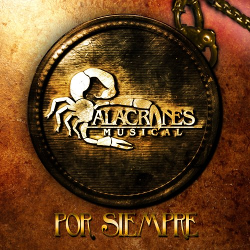 Stream or buy for $9.49 · Por Siempre Alacranes