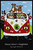 Laminated Peace, Woof and Hapiness Poster 24 x 36in