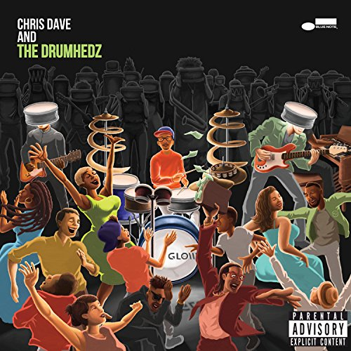 Chris Dave And The Drumhedz [E...
